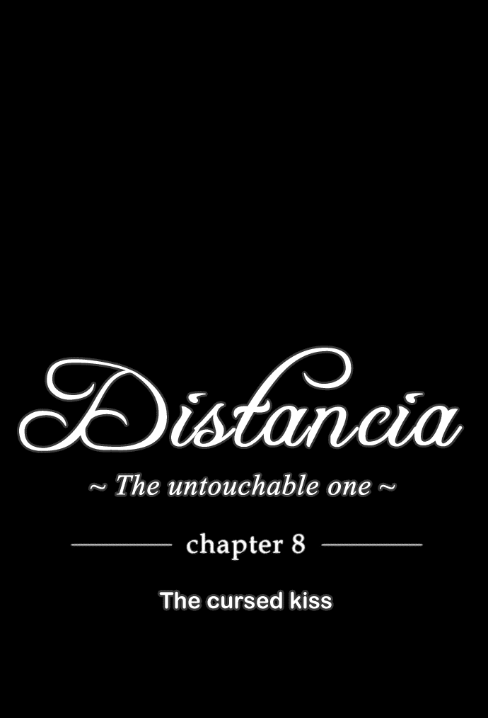 Distancia ~ The Untouchable One: Chapter 08 - Page 6