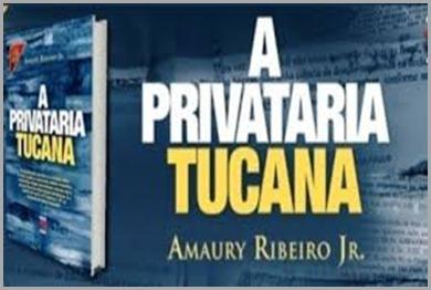 Privataria tucana; obra ocultado da Mídia para ocultar os crimes e corrupção da Direita no Brasil.