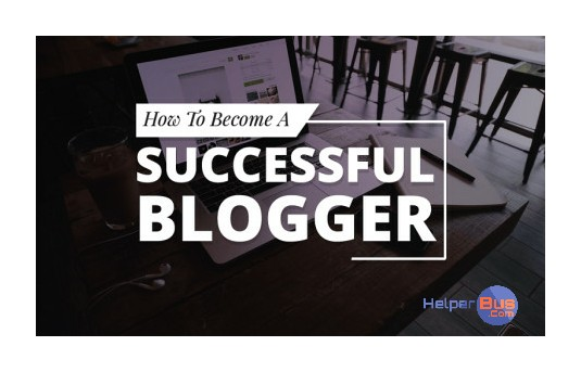become-successful-blogger-helperbus