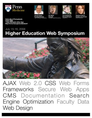 The University of Pennsylvania is hosting a Higher Education Web Symposium July 15-16
