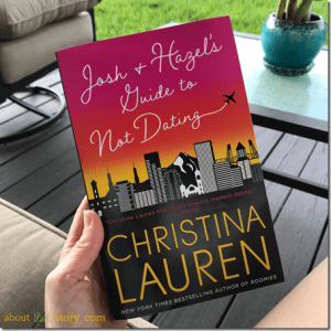 Review  Josh and Hazel s Guide to Not Dating by Christina Lauren     Review  Josh and Hazel s Guide to Not Dating by Christina Lauren   About  That Story