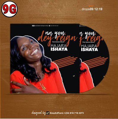 Music : Hajara Ishaya ~ Na You dey Reign (Prod. by Solomon Edward)