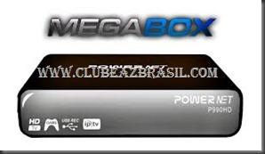 ATUALIZAÇÃO MEGABOX POWER NET P990 HD V16_P