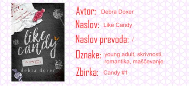 Like Candy - Debra Doxer