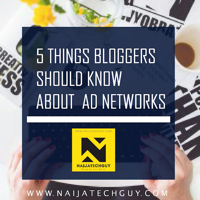 5 Things Bloggers Should Understand About Ad Networks 1