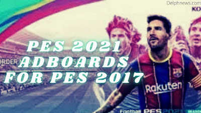 Pes 2017 Patch: Adboards from Pes 2021 PC
