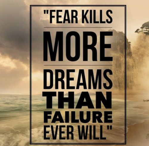 Quotes About Overcoming Fear 50 Really Best Quotes ...