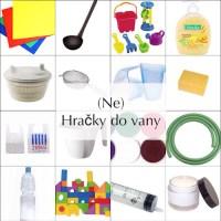 Hračky / nehračky do vany  - 25 nápadů s čím zabavit děti ve vaně