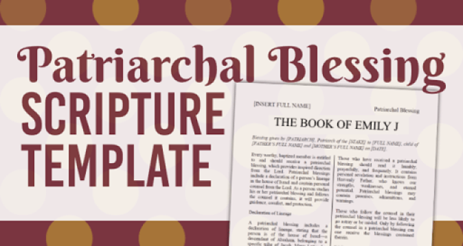 Personalized Patriarchal Blessing Scripture Template