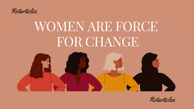 WOMEN ARE FORCE FOR CHANGE | FEMINISM