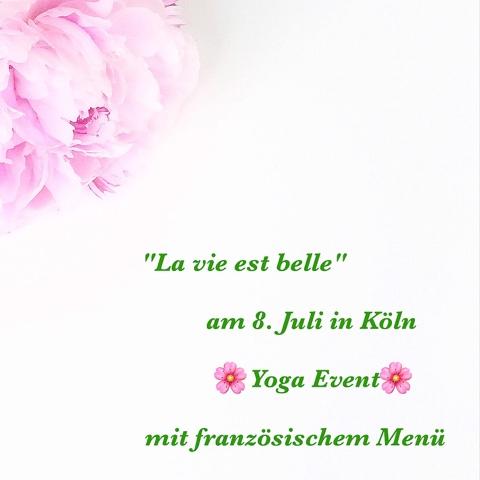 La vie est belle: Yoga-Event am 8.7. in Köln