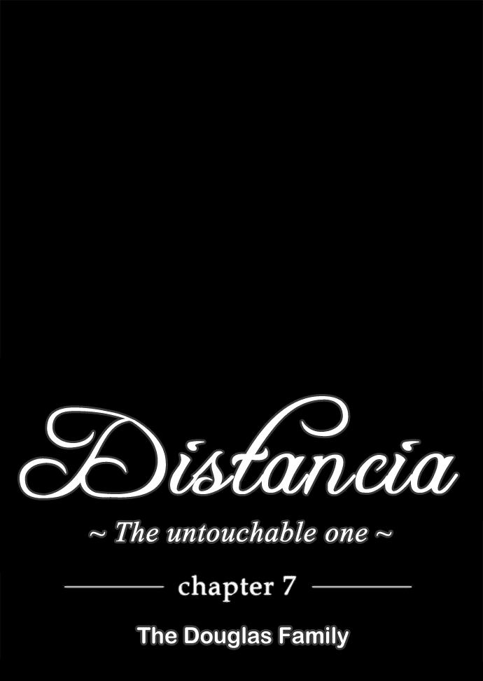 Distancia ~ The Untouchable One: Chapter 07 - Page 6