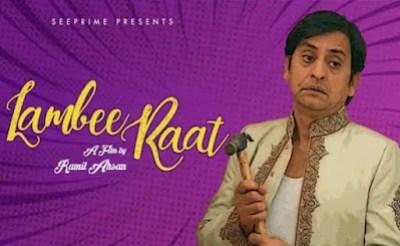 Short Film Lambee Raat