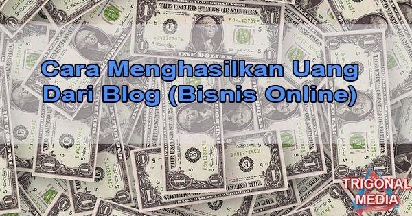 Cara Menghasilkan Uang Di Internet Gratis