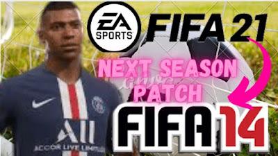 FIFA 14 NEXT SEASON PATCH 2020 PC DOWNLOAD- FULL MOD INSTALLATION