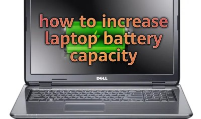 how to increase laptop battery capacity