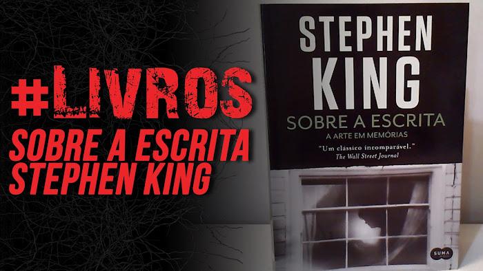 #LIVROS: Sobre a Escrita - Stephen King (Suma de Letras)