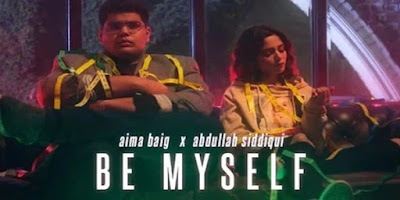 Aima Baig and Abdullah Siddiqui's English song Be Myself teaser released