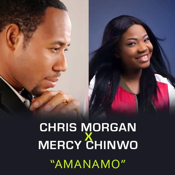 IMG ORG 1563904577199 Download Chris Morgan – Amanamo ft Mercy Chinwo | @chrismorganng @MMercychinwo Mercy Chinwo, Chris Morgan