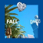 [ Lyrics]: Davido – Fall