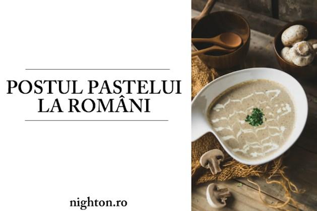 Postul Pastelui la romani