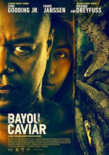 Bayou%2BCaviar Bayou Caviar 2018 Full Movie In Hindi Dubbed Free download 720P HD