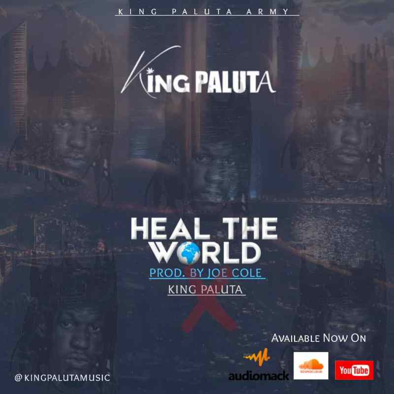 King Paluta - Heal The World