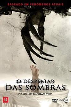 Baixar Filme O Despertar Das Sombras (2018) Dublado Torrent Grátis