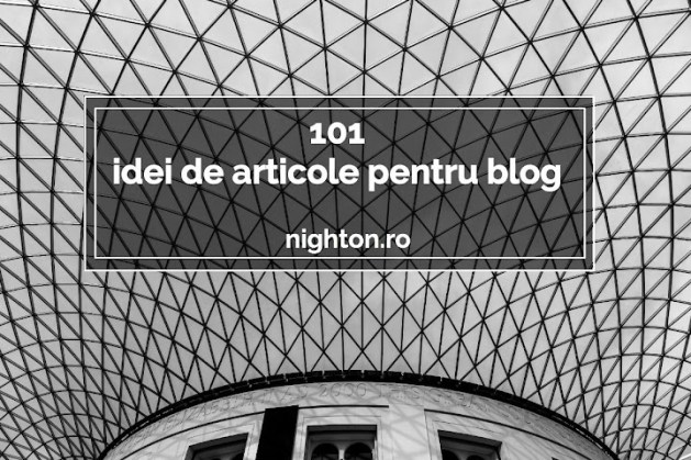 101 idei de articole pentru blog