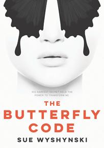 The Butterfly Code - Sue Wyshynski