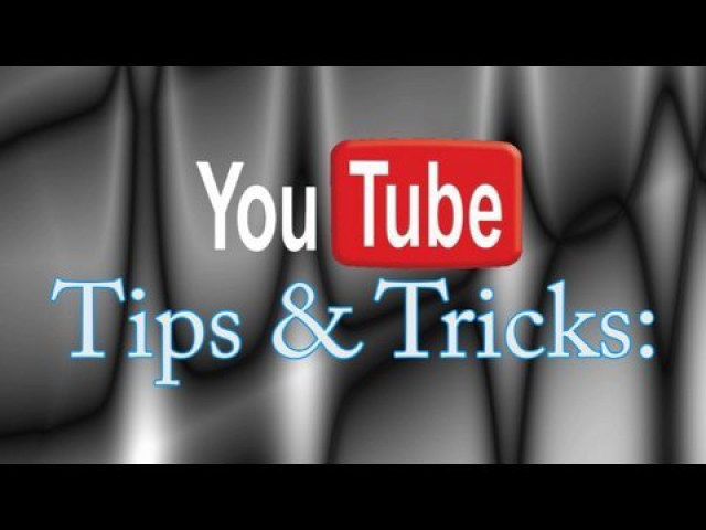 Youtube Tips, tricks and hacks