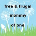 Free & Frugal Mommy of One