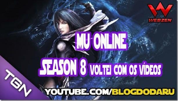 Mu Online Season 8 - Voltei com os vídeos