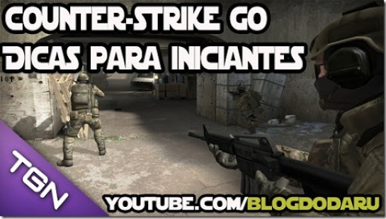 Counter-Strike Global Offensive - Dicas para iniciantes