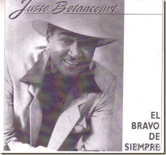 JUSTO BETANCOURT. EL BRAVO DE SIEMPRE.del