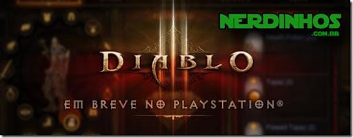 Diablo 3 para PS3 e PS4 novas informações oficiais da Blizzard