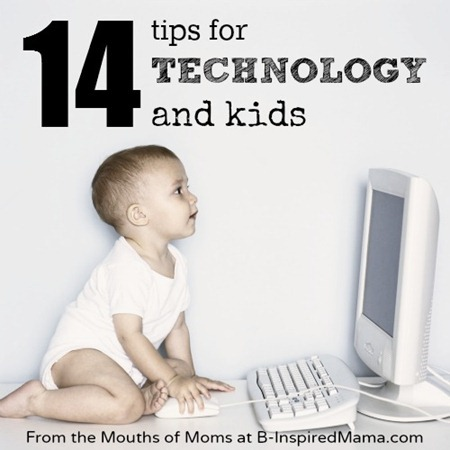 technology and kids from the mouths of moms