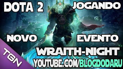 Dota 2: Jogando o novo evento Wraith Night