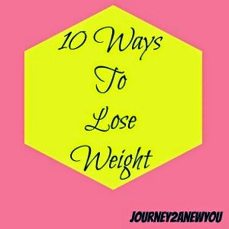 10 Ways to Lose Weight