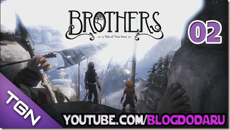 Brothers: A Tale of Two Sons - Gameplay #02