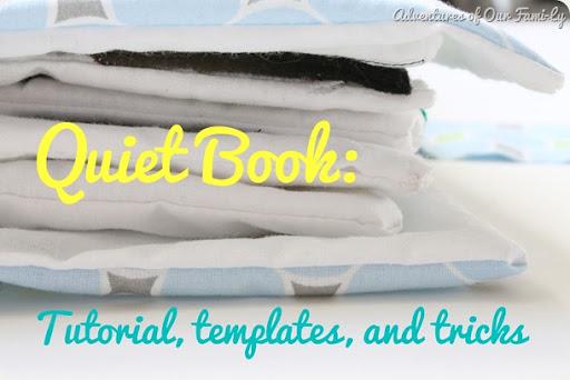 quiet book tutorial, templates, and tricks
