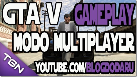 GTA V: Gameplay do Modo Multiplayer