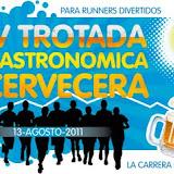 IV Trotada Gastronómica Cervecera (13-Agosto-2011)