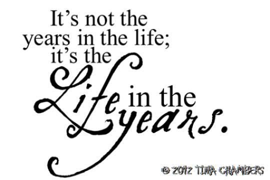 Life in the years