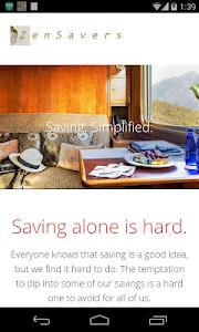 Zen Saver - Save with Friends screenshot 0