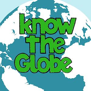 Know the Globe