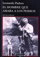 El hombre que amaba a los perros. Leonardo Padura