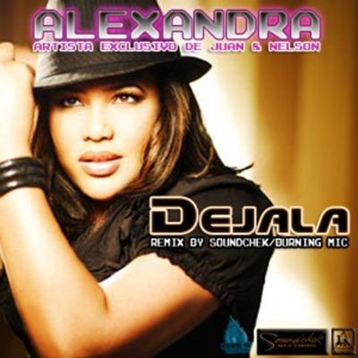 Alexandra - Dejala (Merengue Remix)