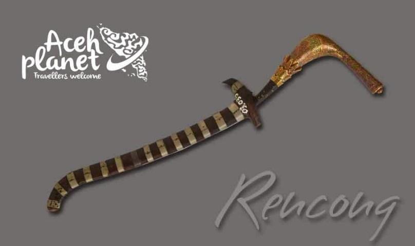 Rencong, Senjata Perang Kerajaan Aceh