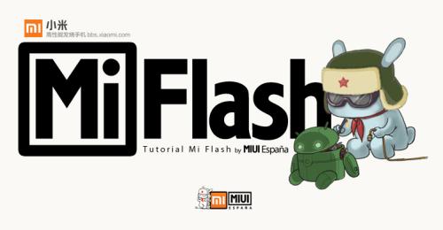 Utilizar MiFlash con Xiaomi Mi4